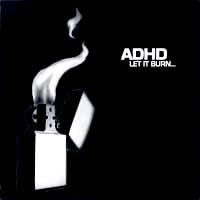 ADHD- Let It Burn CD (Sale price!)
