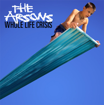 Arsons- Whole Life Crisis CD (Black Train Jack, Token Entry) (Sale price!)