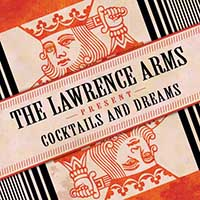 Lawrence Arms- Cocktails & Dreams 2xLP (1 Black, 1 Clear Green Vinyl)