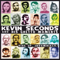 Kevin Seconds & His Ghetto Moments- Rise Up! Insomniacs LP