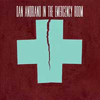 "Dan Adriano In The Emergency Room- S/T 7"" (Sale price!)"