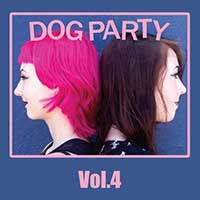 Dog Party- Vol. 4 LP (Clear Blue Vinyl)