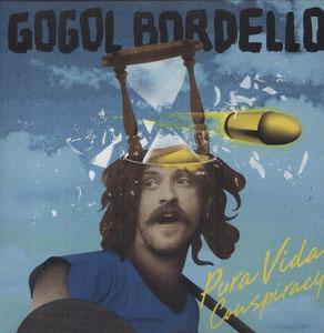 """Gogol Bordello- Pura Vida Conspiracy LP & 7"""""""