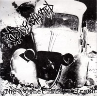 "Disenchanted- The Other White Trash 7"" (6 songs) (Sale price!)"