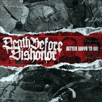 Death Before Dishonor- Better Ways To Die LP (White Vinyl)
