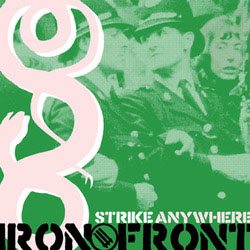 Strike Anywhere- Iron Front LP (White Vinyl)