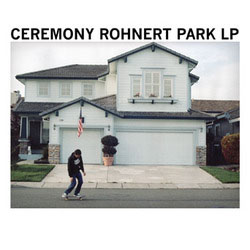 Ceremony- Rohnert Park LP (Purple Vinyl)