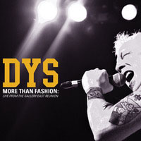 DYS- More Than A Fashion, Live From The Gallery East Reunion LP (Yellow Vinyl)