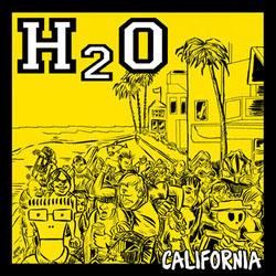 """H2O- California 7"""""""