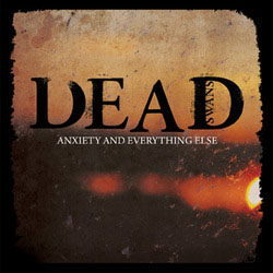 Dead Swans- Anxiety And Everything Else 12""