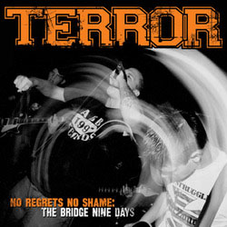 Terror- No Regrets No Shame, The Bridge 9 Days LP (Orange Vinyl)