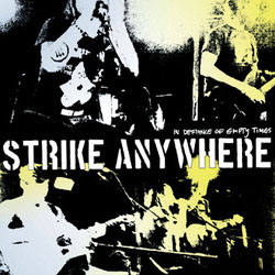 Strike Anywhere- In Defiance Of Empty Times LP (White Vinyl)