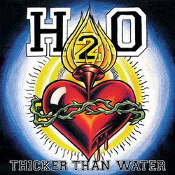 H2O- Thicker Than Water LP (Blue Marble Vinyl)
