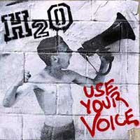 H2O- Use Your Voice LP