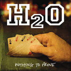 H2O- Nothing To Prove LP (10th Anniversary Green Marble Vinyl)