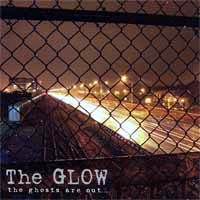 Glow- The Ghosts Are Out CD (Sale price!)