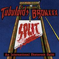 Bronxxx / Tubuloids- An International Skate Rock Split LP (Sale price!)