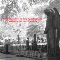Beau Basement & The Razorblades- Cemetary Of The No Name CD (Sale price!)