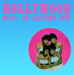 HOLLYWOOD- Hits An All Time Low LP (Sale price!)