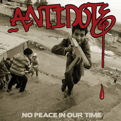 Antidote- No Peace In Our Time LP