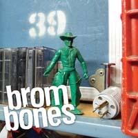 Brom Bones- 39 CD (Sale price!)