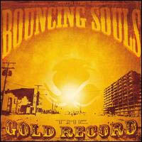 Bouncing Souls- The Gold Record LP