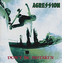 Agression- Don't Be Mistaken LP