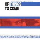 V/A- Of Things To Come CD (Sale price!)
