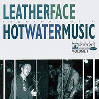 Hot Water Music / Leatherface- Split LP