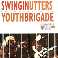 Swingin' Utters / Youth Brigade- Split LP