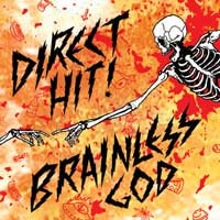Direct Hit!- Brainless God LP