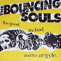 Bouncing Souls- The Good, The Bad, And The Argyle LP