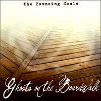 Bouncing Souls- Ghosts On The Boardwalk LP (Ltd Ed Clear Vinyl)