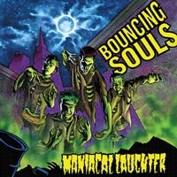 Bouncing Souls- Maniacal Laughter LP