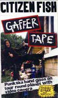 Citizen Fish- Gaffer Tape DVD (Sale price!)