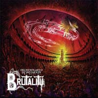 Brutality- Orchestrated Devastation, The Best Of 2xLP