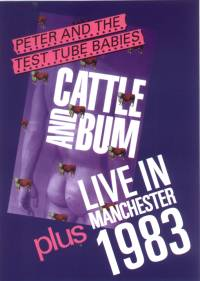 Peter And The Test Tube Babies- Cattle & Bum/ Live In Manchester DVD (Sale price!)