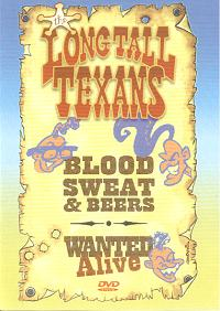 Long Tall Texans- Blood Sweat And Beers DVD (Sale price!)