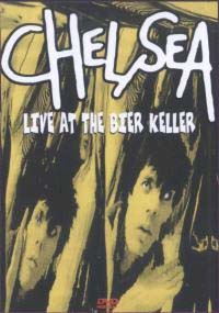 Chelsea- Live At The Bier Keller DVD (Sale price!)