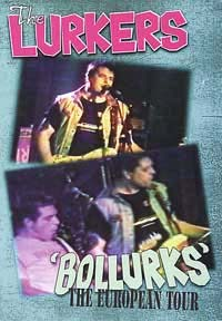 Lurkers- Bollurks, The European Tour DVD (Sale price!)