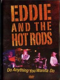Eddie And The Hot Rods- Do Anything You Wanna Do DVD (Sale price!)