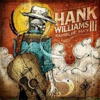 Hank Williams III- Ramblin' Man LP & CD (180 gram vinyl)