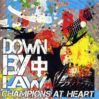 Down By Law- Champions At Heart LP