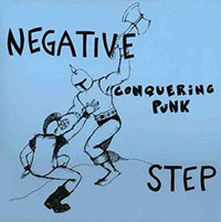 Negative Step- Conquering Punk 10""