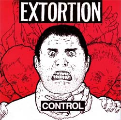 """Extortion- Control 7"""""""