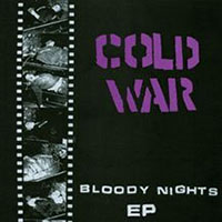 "Cold War- Bloody Nights 7"" (Lavender Vinyl) (Sale price!)"