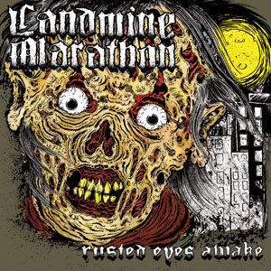 Landmine Marathon- Rusted Eyes Awake LP (Army Green Vinyl)
