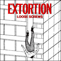 "Extortion- Loose Screws 10"""