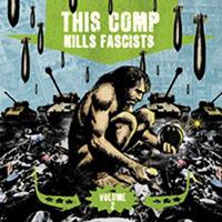 V/A- This Comp Kills Fascists Volume 2 2xLP (Extortion, Lack Of Interest, Despise You, Apartment 213...)