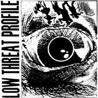 Low Threat Profile- S/T LP